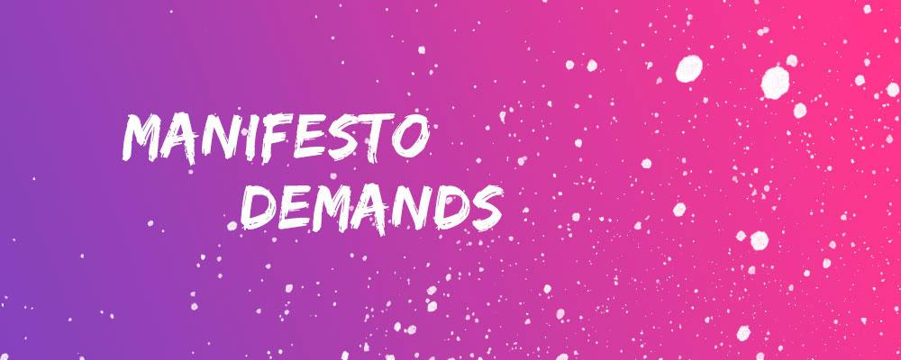 Manigesto demands